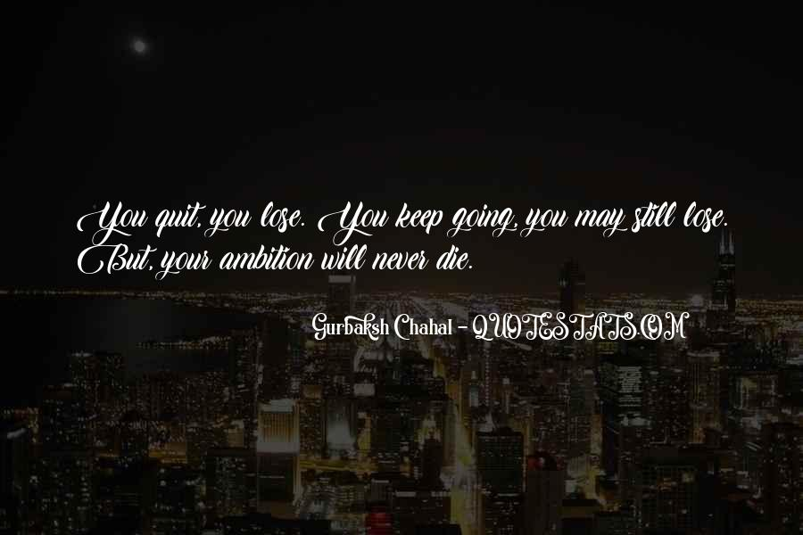 Never Never Quit Quotes #208305