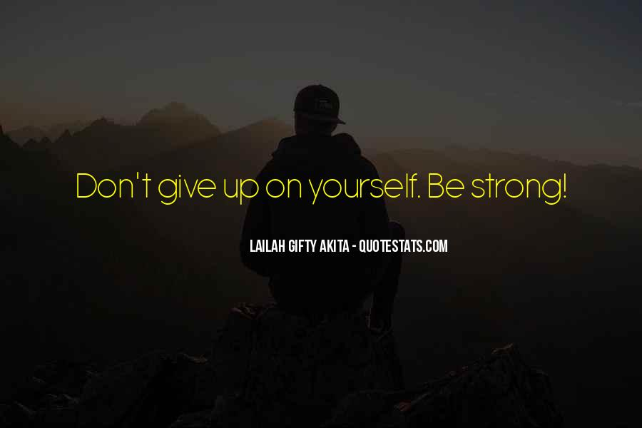Never Never Quit Quotes #221016
