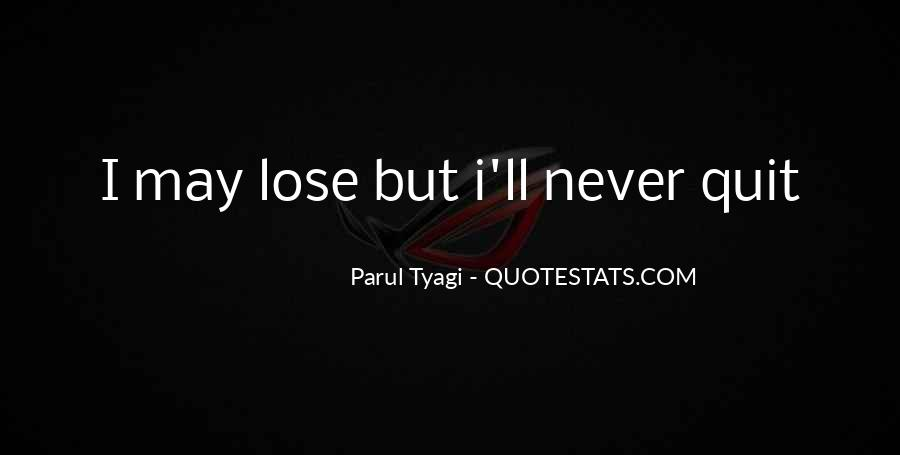Never Never Quit Quotes #22853