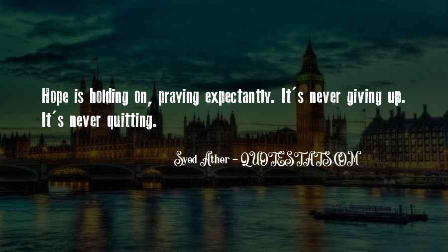 Never Never Quit Quotes #3479