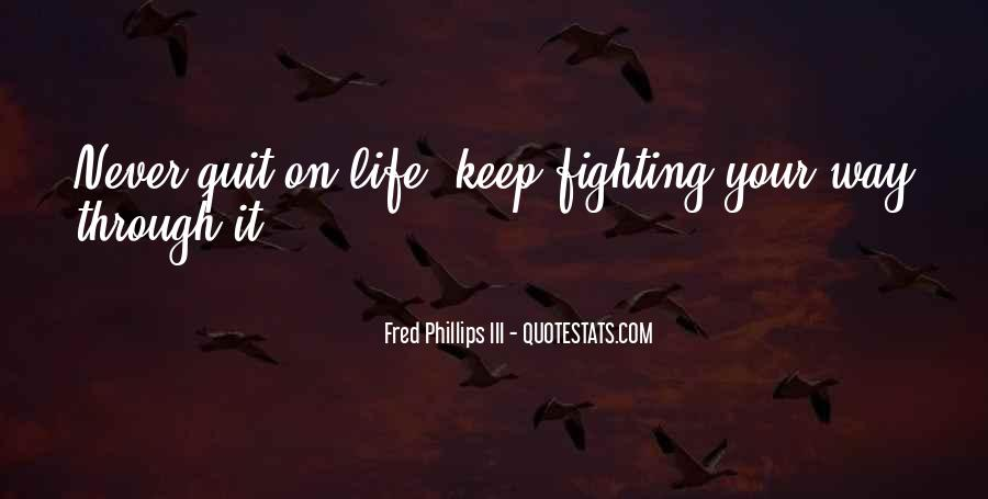 Never Never Quit Quotes #360783