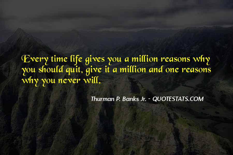 Never Never Quit Quotes #363214