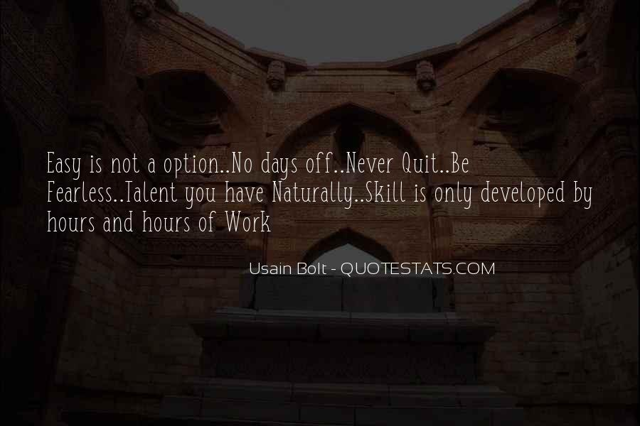 Never Never Quit Quotes #379667