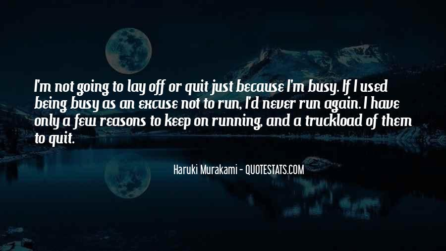 Never Never Quit Quotes #42685