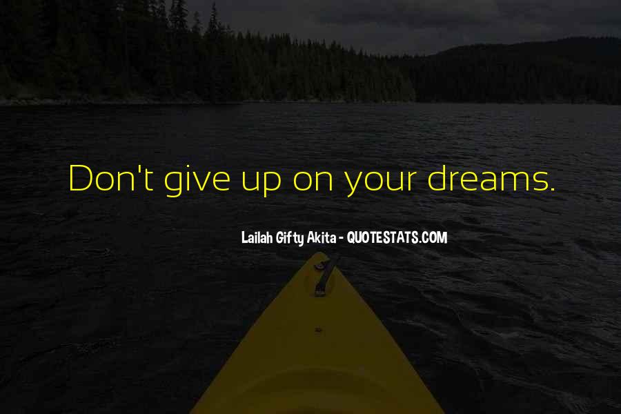 Never Never Quit Quotes #436450
