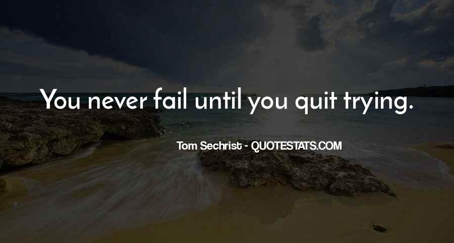 Never Never Quit Quotes #477979