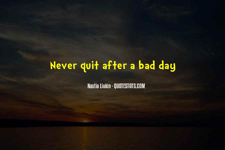 Never Never Quit Quotes #51748