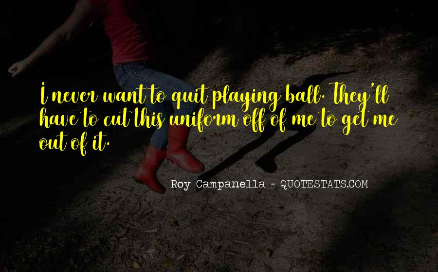 Never Never Quit Quotes #54454