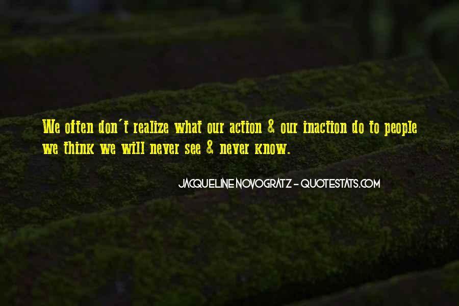 Never Realize Quotes #113705