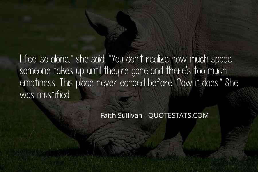Never Realize Quotes #178098