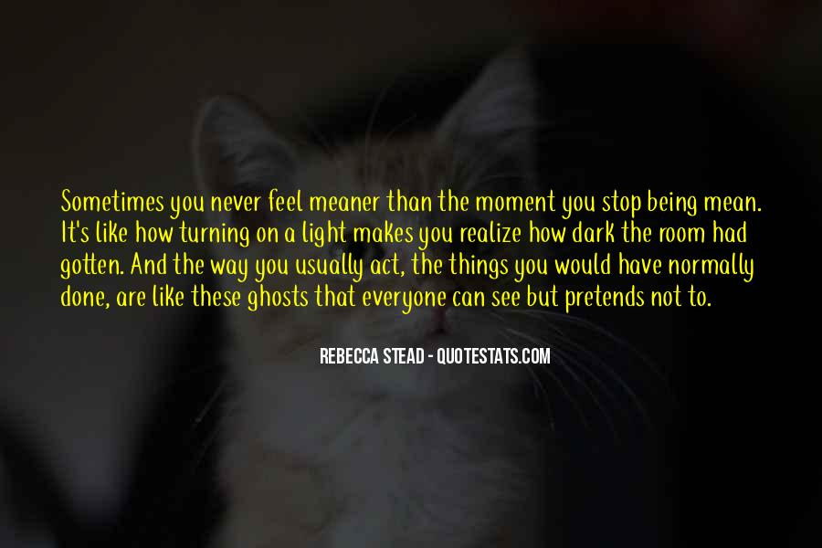 Never Realize Quotes #187629