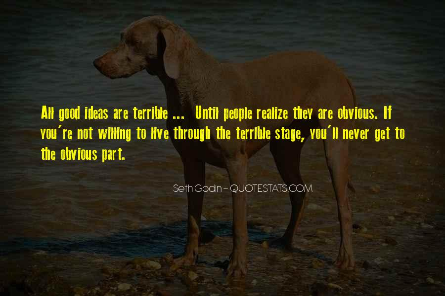 Never Realize Quotes #19089