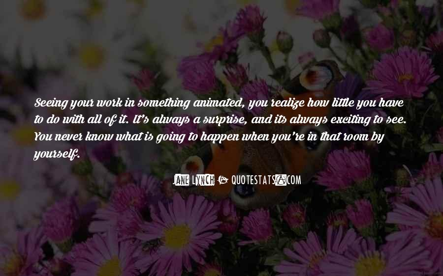 Never Realize Quotes #215424