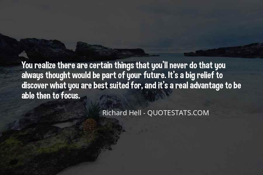 Never Realize Quotes #294408