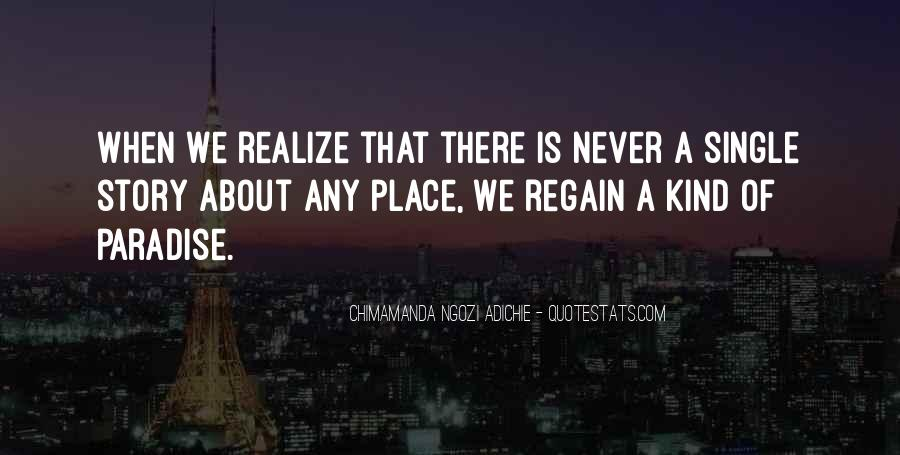 Never Realize Quotes #316870