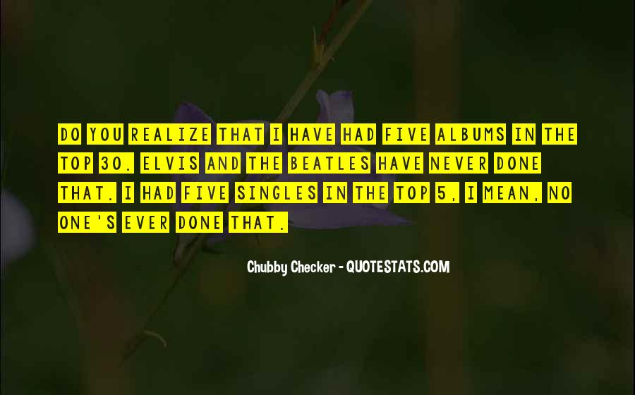 Never Realize Quotes #325711
