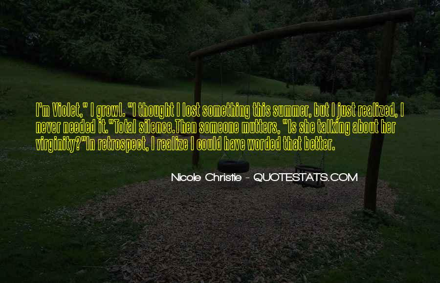 Never Realize Quotes #374859