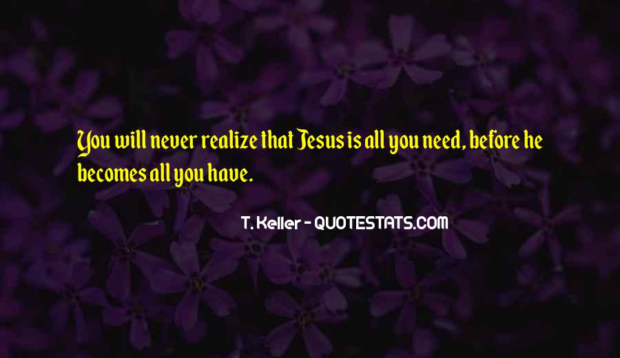 Never Realize Quotes #440125