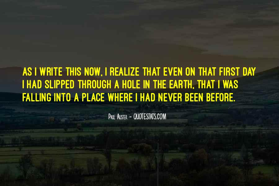 Never Realize Quotes #68595
