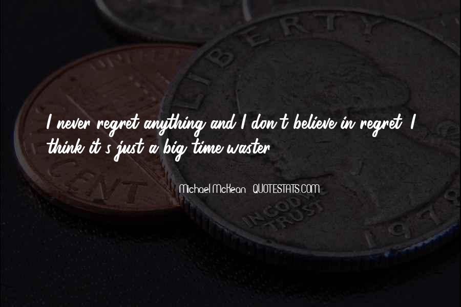 Top 43 Never Regret Anything Quotes: Famous Quotes & Sayings