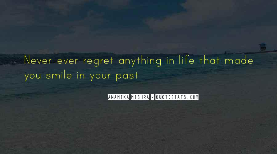 Never Regret Relationship Quotes #1486682