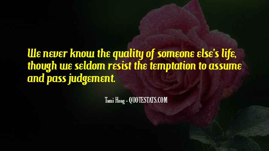 Never Resist Temptation Quotes #1534526