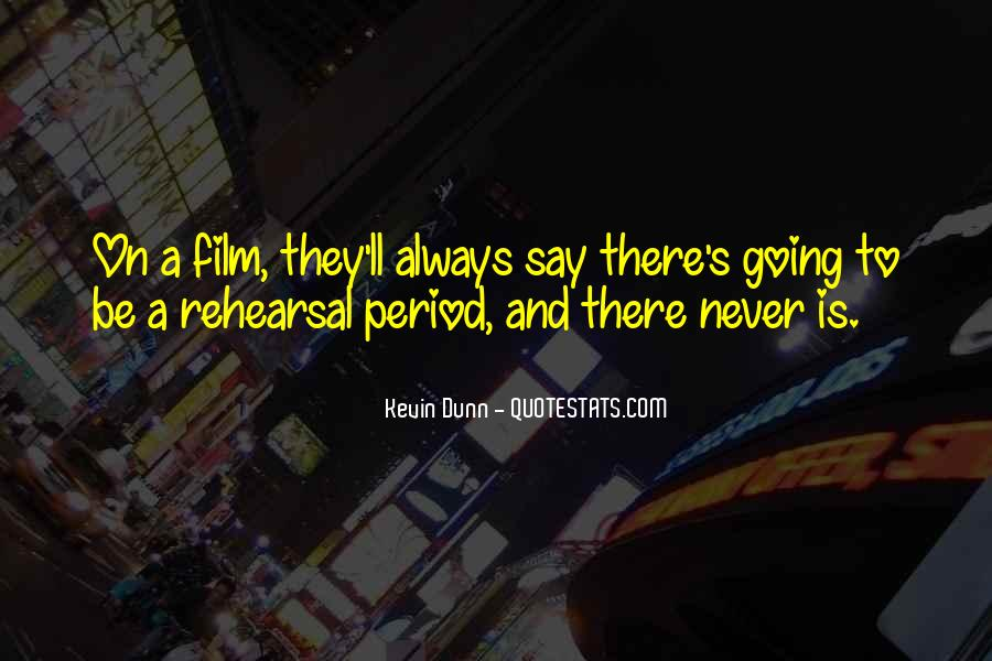 Never Say Always Quotes #114956