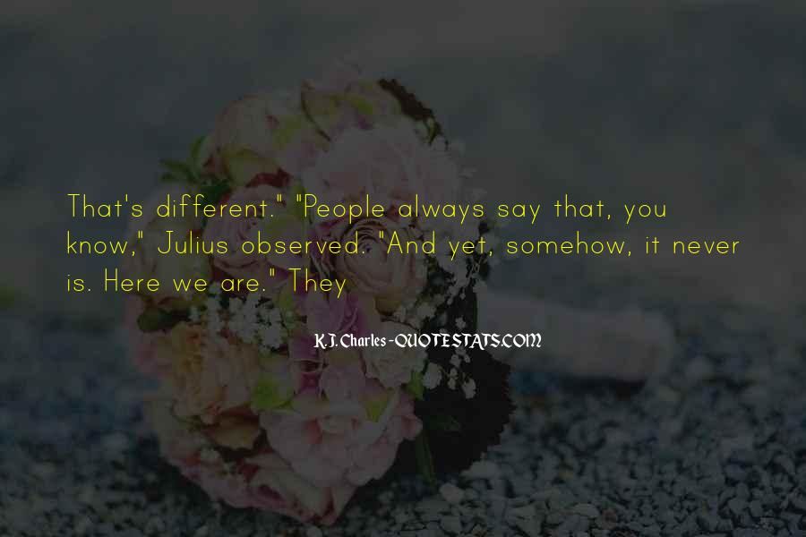 Never Say Always Quotes #181596