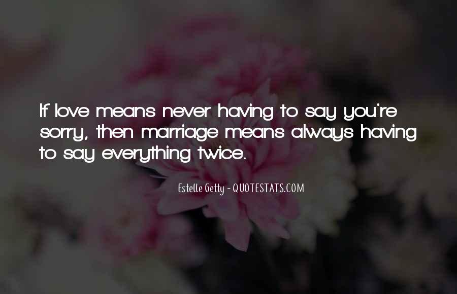 Never Say Always Quotes #465317