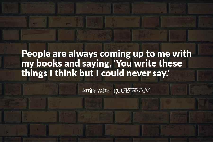 Never Say Always Quotes #481297