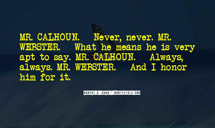 Never Say Always Quotes #488544