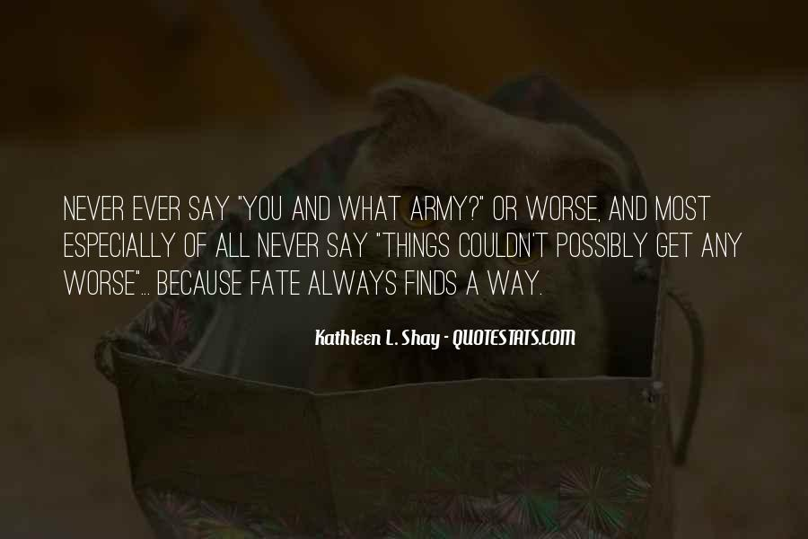 Never Say Always Quotes #537905