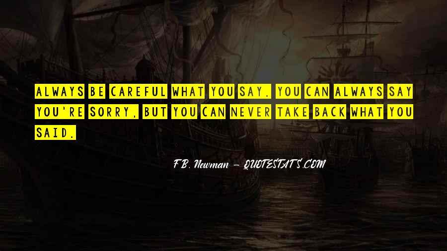 Never Say Always Quotes #564