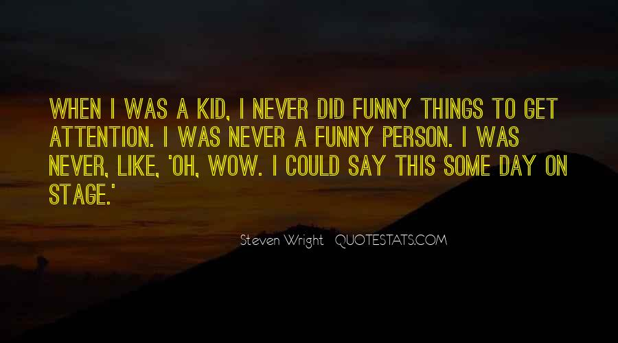 Never Say Never Funny Quotes #1282934