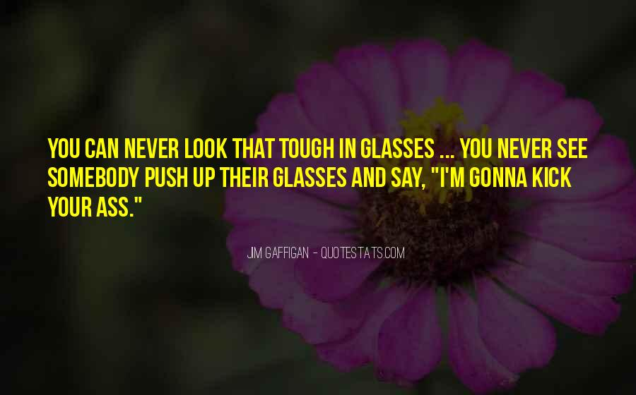 Never Say Never Funny Quotes #754210