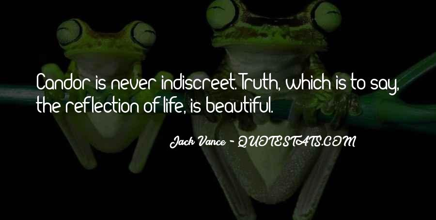 Never Say Truth Quotes #1484806