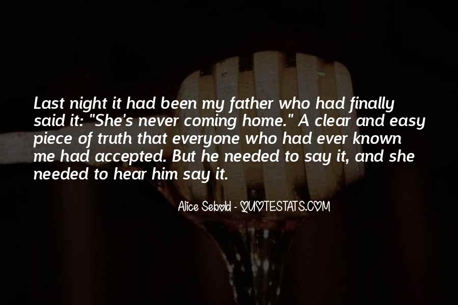 Never Say Truth Quotes #1661010