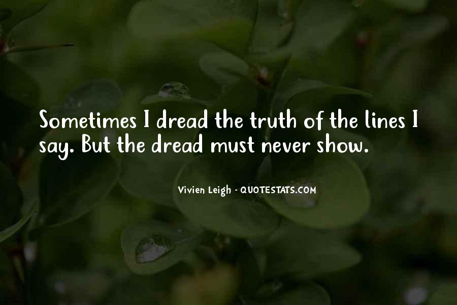 Never Say Truth Quotes #1670722