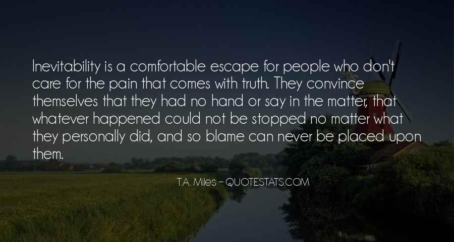 Never Say Truth Quotes #955836