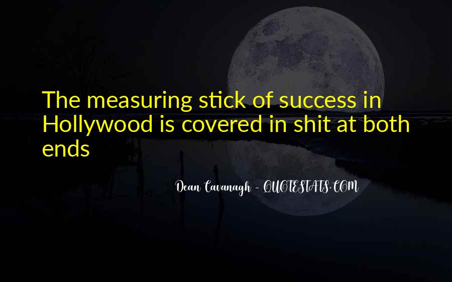 Quotes About Cavanagh #259681