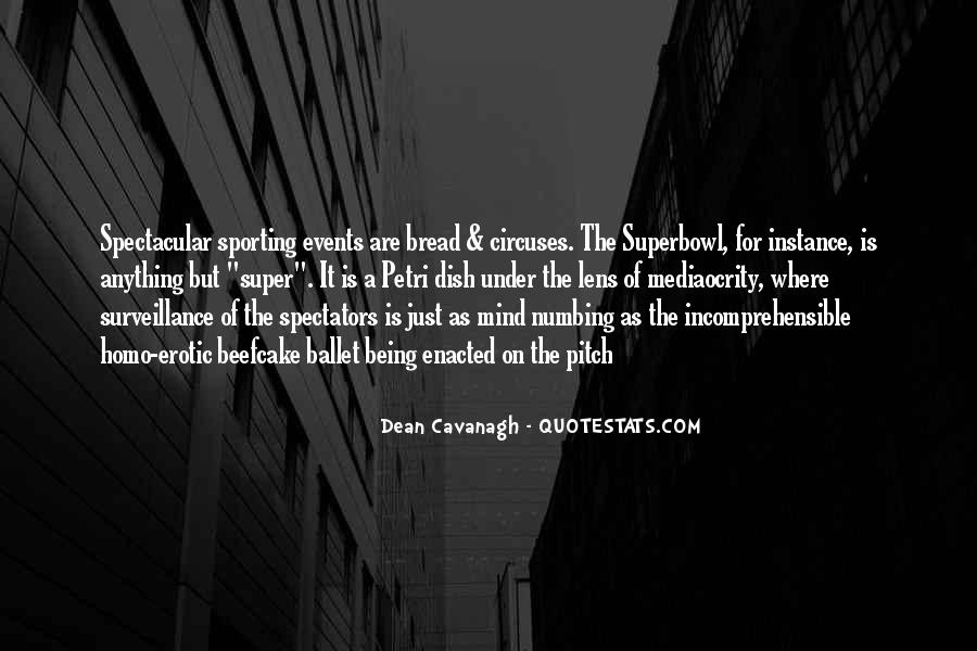 Quotes About Cavanagh #287292
