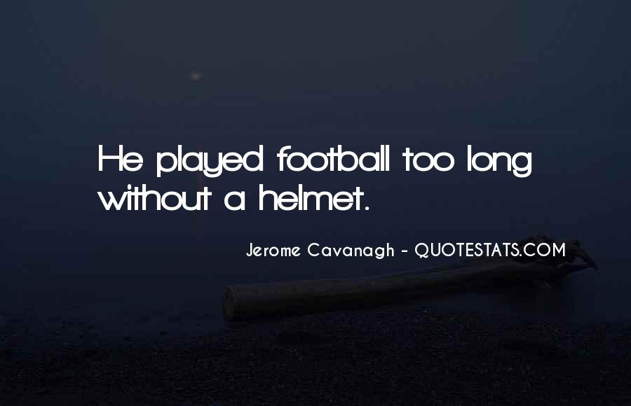 Quotes About Cavanagh #46912