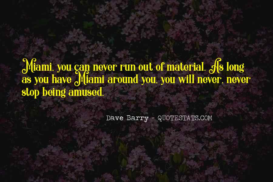 Never Stop Running Quotes #1047337
