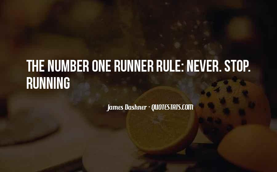 Never Stop Running Quotes #1141460