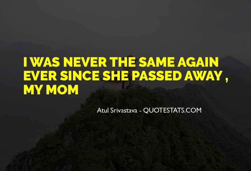 Never The Same Again Quotes #273509