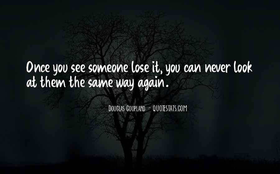 Never The Same Again Quotes #339122