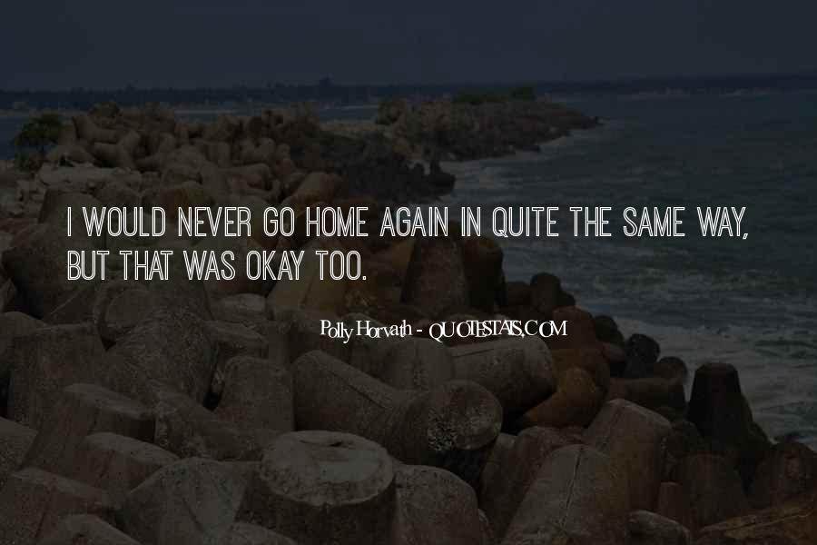 Never The Same Again Quotes #464144
