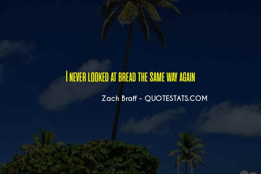 Never The Same Again Quotes #612987