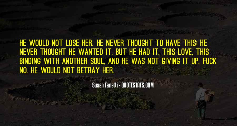 Never Thought I'd Lose You Quotes #117710