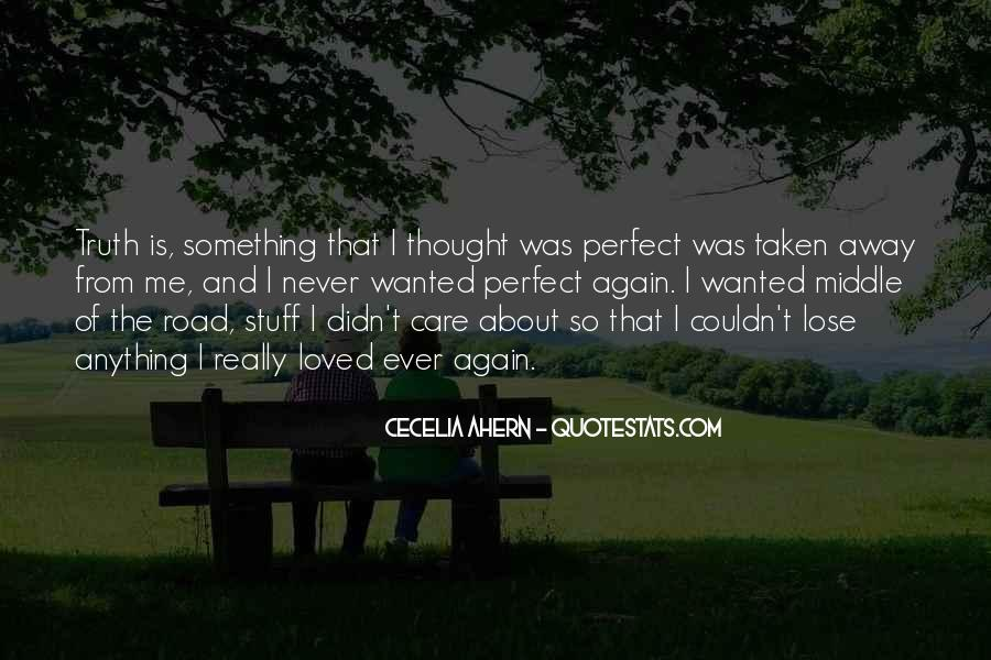 Never Thought I'd Lose You Quotes #927213